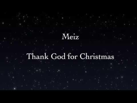 Meiz - Thank God for Christmas