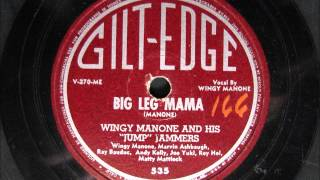 BIG LEG MAMA by Wingy Manone and his Jump Jammers