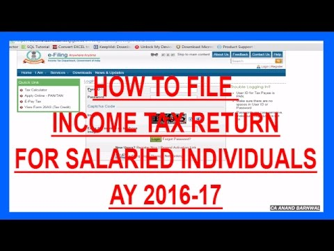 HOW TO FILE INCOME TAX RETURN ONLINE FOR SALARIED EMPLOYEES | AY 2016-17 [HINDI]