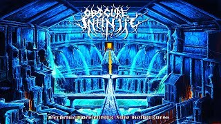 Obscure Infinity - Perpetual Descending into Nothingness (Full Album Stream)