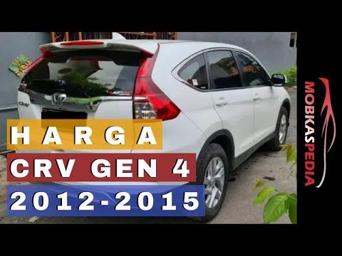 Harga Honda Crv Gen 4 Bekas Tahun 2012 2013 2014 2015