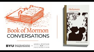 Book of Mormon Conversations: Helaman