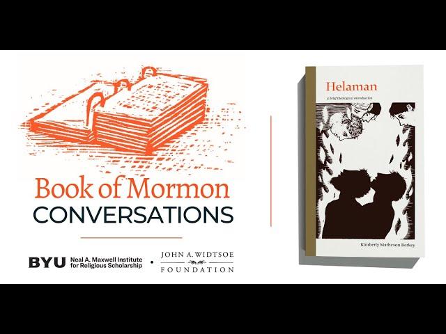 Book of Mormon Conversations: Helaman