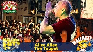 Allee Allee - Tim Toupet - Party Hits 2016