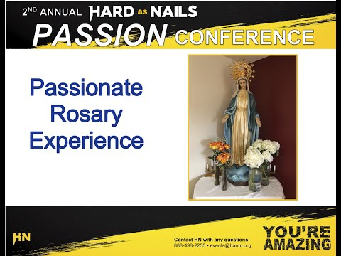 Passionate Rosary Experience - HN Passion Conference 2020