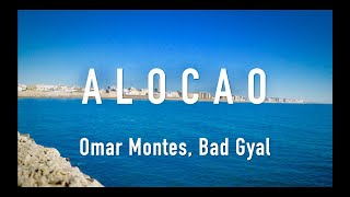Download Lagu ALOCAO - Omar Montes, Bad Gyal (LETRA) Terbaru