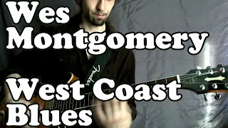 "Wes Montgomery  ""West Coast Blues"" complete solo trascription"