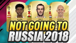 Players not playing in the world cup! (russia 2018)