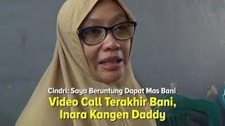 VIDEO CALL Terakhir Bani Seventeen, Inara Kangen Dady