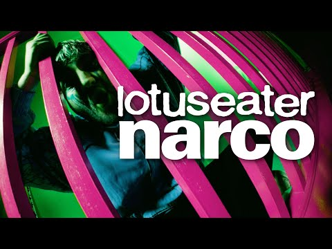 "Lotus Eater - ""Narco"" (Official Music Video)"