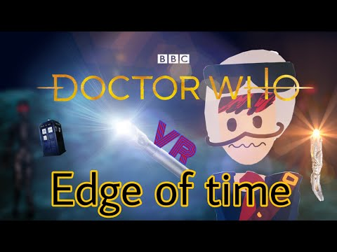 Doctor who the edge of time (part 1)  