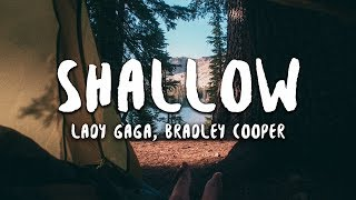 Lady Gaga, Bradley Cooper - Shallow (Lyrics) (A Star Is Born Soundtrack) Mp3