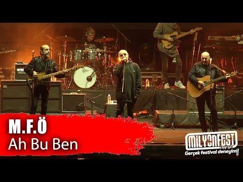 MFÖ - Ah Bu Ben (Milyonfest İzmir 2019)
