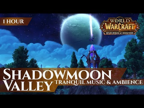 Shadowmoon Valley - Tranquil Music & Ambience (1 Hour, 4K, World Of Warcraft Warlords Of Draenor)