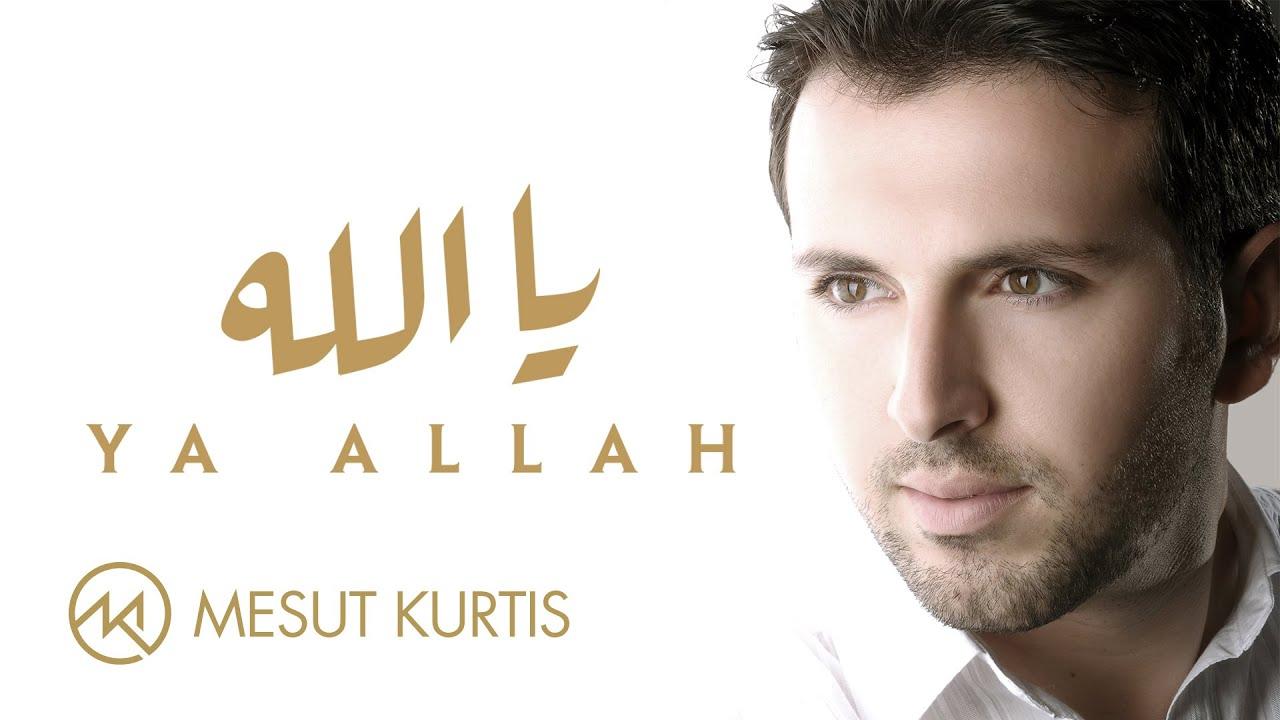 Mesut Kurtis - Ya Allah | مسعود كُرتِس - يا الله | Official Lyric Video
