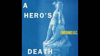 Fontaines D.C. - A Hero's Death 4K version (Lyrics)