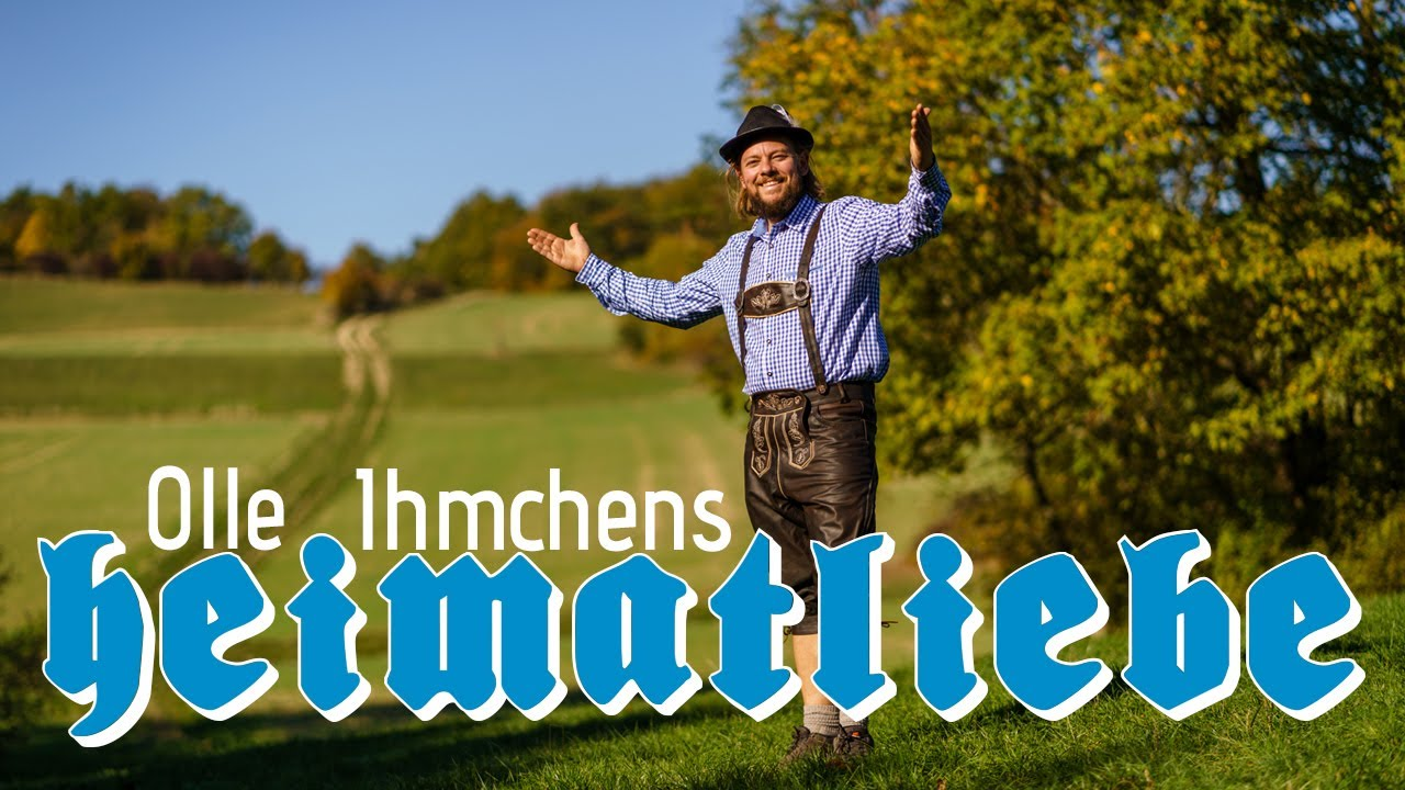 """Olle Ihmchens """"Heimatliebe""""   Heimatgrüße aus der Lederhose   Deutschlands schönste Wanderwege"""