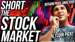 SHORT THE STOCK MARKET!! BITCOIN PRICE VOLATILE!?! BEST ALTCOINS TO PROFIT!! ETH & XRP?! Crypto News