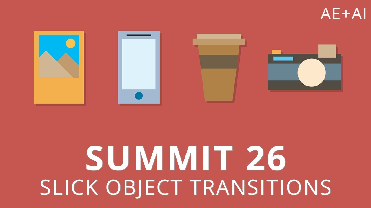 Summit 26 - Slick Object Transitions - After Effects - YouTube