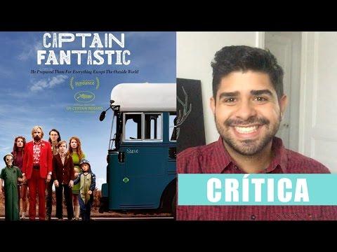 CAPITAN FANTASTICO - CAPTAIN FANTASTIC - Opinión - Crítica #95 - Daniel Rojas