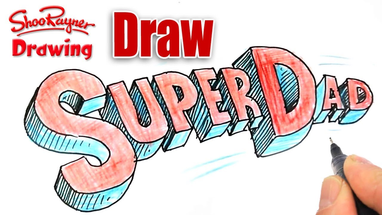 How To Draw A Super Dad Logo For Fathers Day Youtube