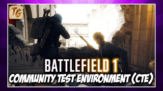 Battlefield 1 Community Test Environment - Ribbons, Max Class Rank, Map Voting + More | BF1 CTE Info