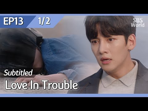 [CC/FULL] Love in Trouble EP13 (1/2) | 수상한파트너