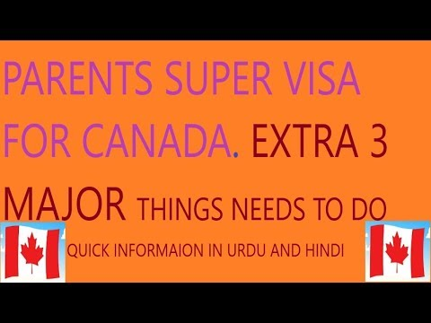 Super Visa Canada Process | Temporary Resident Visa | 3  Major Things In Super Visa | Urdu Hindi
