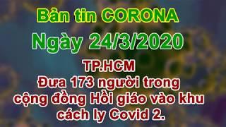 Bản tin corona TP-HCM đưa 173 người trong cộng đồng Hồi giáo vào khu cách ly Covid-2