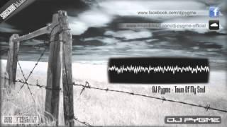 DJ Pygme - Town Of My Soul [2012]