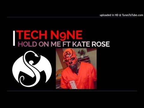 Tech N9ne - Hold On Me (Feat  Kate Rose) K-POP Lyrics Song