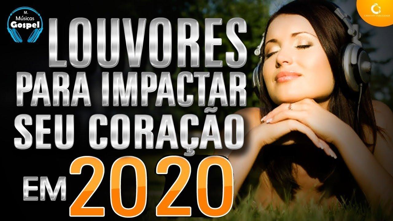 Louvores e Adoração 2020 - As Melhores Músicas Gospel Mais Tocadas 2020 - Hinos p/ alegrar o coração