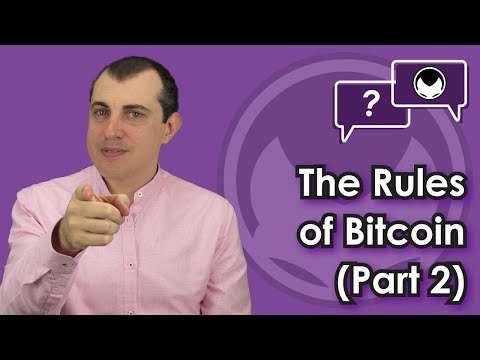 Bitcoin Q&A: The rules of Bitcoin (part 2)