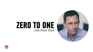 Zero to One: A Discussion with Peter Thiel