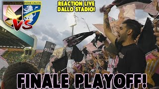 QUASI IN LACRIME! SEMPRE AL TUO FIANCO! REACTION DAL BARBERA! FINALE PLAYOFF PALERMO-FROSINONE 2-1