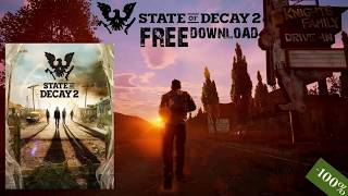 Download State of Decay 2 PC + Full Game Crack for Free