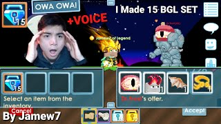 I Made 15 BGL! Set In Growtopia! + (Voice) RIP BGL!! OMG!! - Growtopia