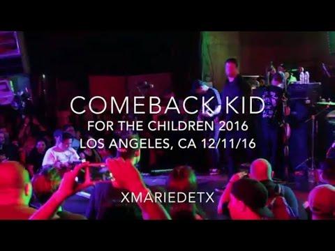Comeback Kid | UNION | For The Children 2016