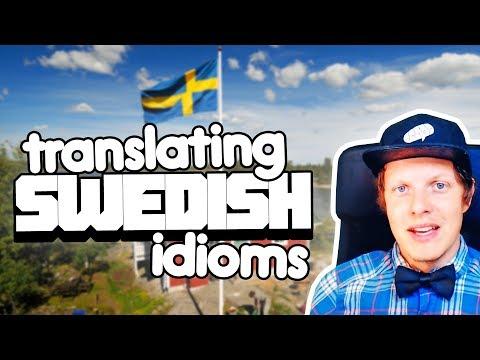 Translating Swedish Idioms