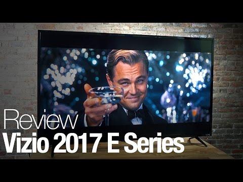 Vizio 2017 E Series TV Review
