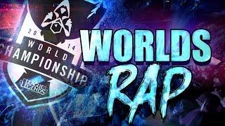 RAP WORLDS | League of Legends | 2014