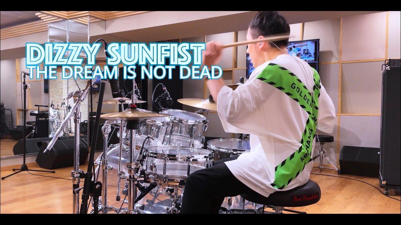 samraichan - Dizzy Sunfist - 'The Dream Is Not Dead' Drum cover