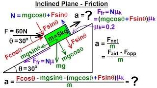Physics 4.7 Friction & Foŗces at Angles (6 of 8) Inclined Plane - Friction