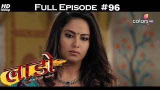 Laado - 19th March 2018 - लाडो - Full Episode