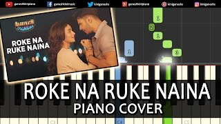 Roke Na Ruke Naina Badrinath Ki Dulhania|Varun Dhawan|Hindi Song|Piano Chords Tutorial Instrumental