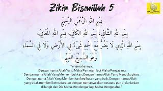 Download lagu KELEBIHAN  ZIKIR BISMILLAH 5 100x - BAZLI UNIC Daily Dhikr | Zikir Harian - الأذكار اليومية