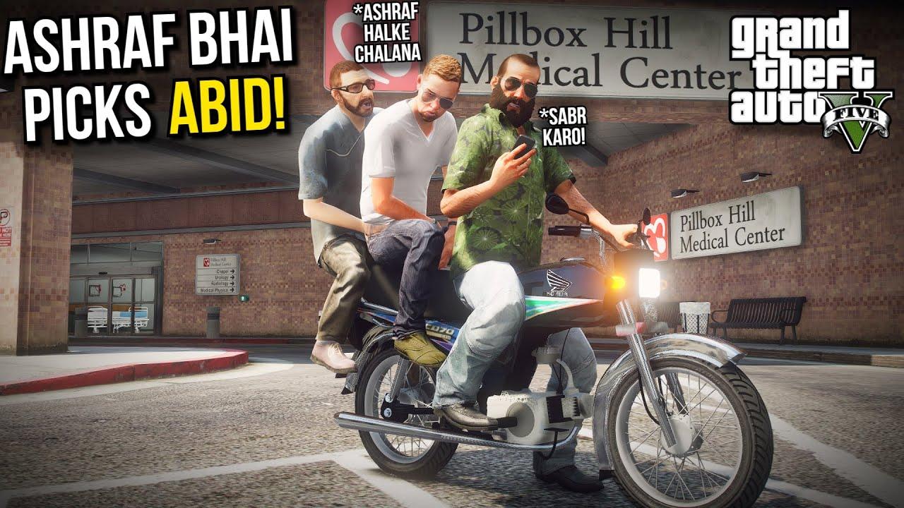 ASHRAF BHAI AND CHACHA PICKS ABID FROM HOSPITAL! | GTA 5 MODS PAKISTAN