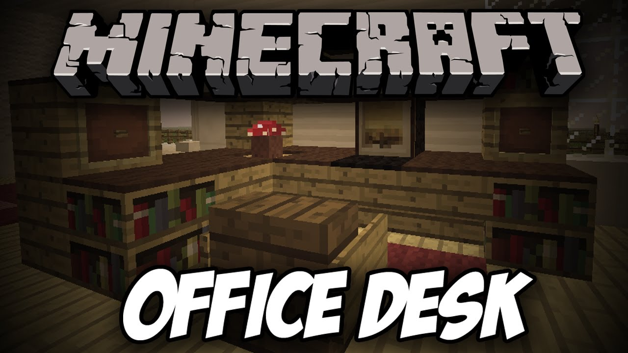 How To Build An Office Desk In Minecraft! | Tutorials   YouTube
