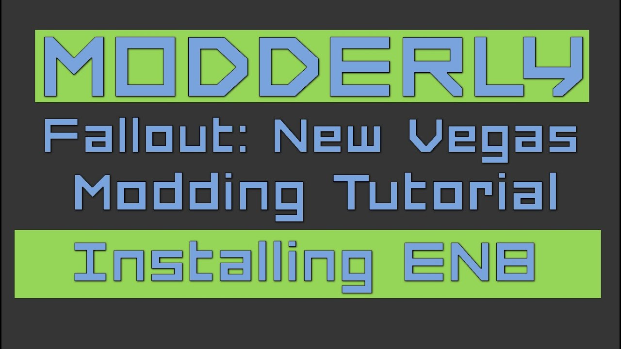 Get Started Modding Fallout New Vegas Made Simple