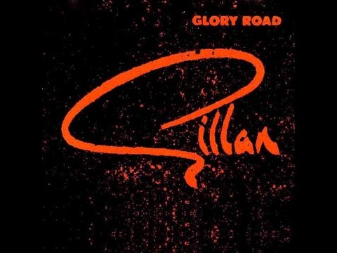 GILLAN  - Unchain Your Brain